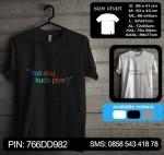 Baju Kaos Terus Aku Kudu Piye 01